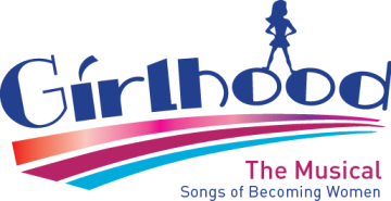 Girlhood ~ The Musical